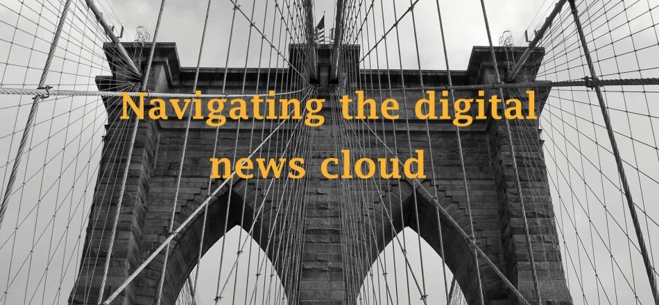 Navigating the Digital News Cloud