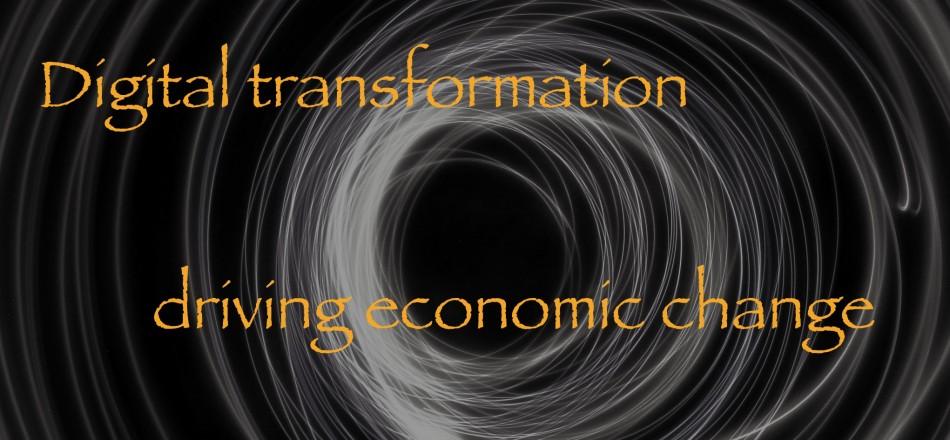 digital transformation driving economic change